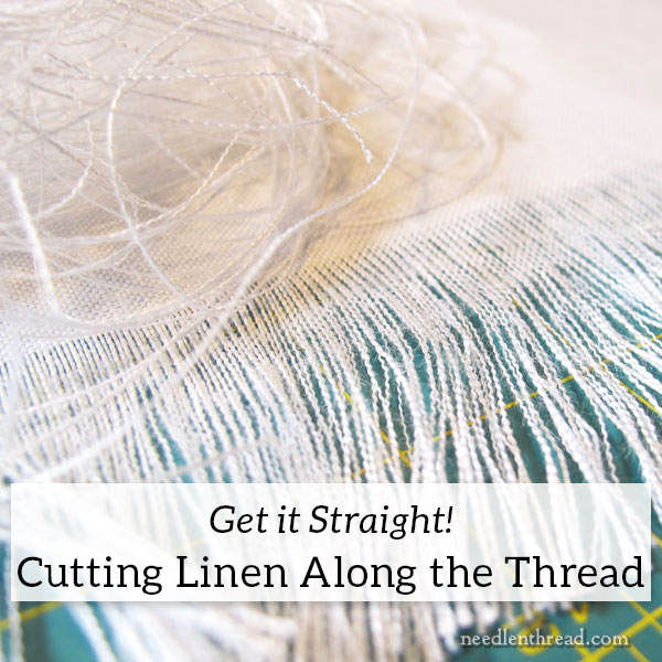 Cutting Embroidery Linen along the Thread